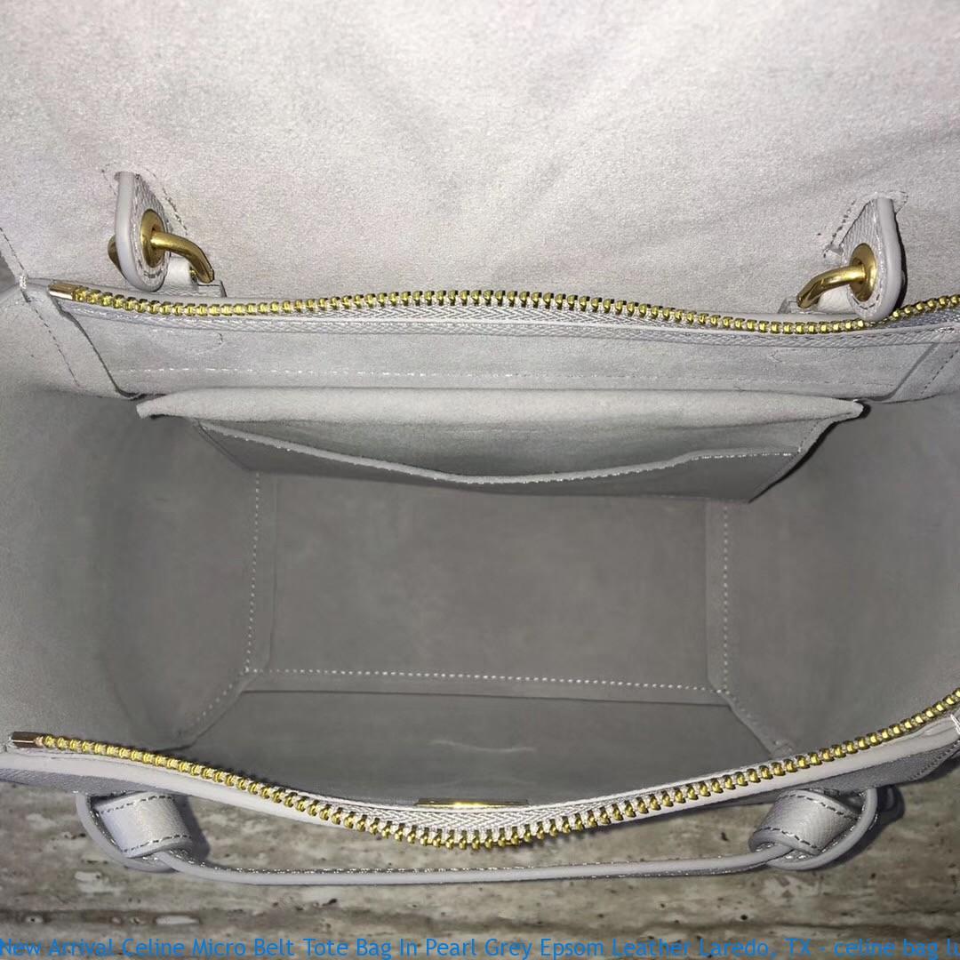New Arrival Celine Micro Belt Tote Bag In Pearl Grey Epsom Leather Laredo Tx Celine Bag Luggage Price 1481 Celine Bag Replica Buy Fake Celine Bags Online Replicacelinesim